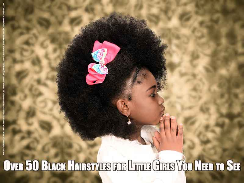 Over 50 Black Hairstyles for Little Girls